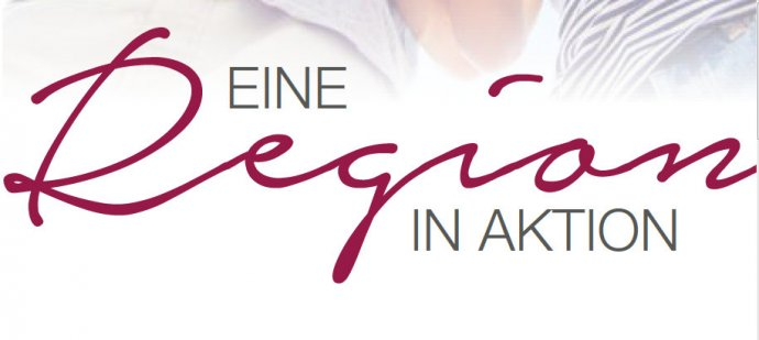 Eine Region in Aktion